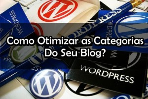 como otimizar as categorias do seu blog-seo-wordpress