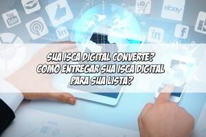 isca-digital-converte-alta-conversão